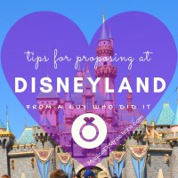 Tips for Proposing at Disneyland – From a Guy Who Did It