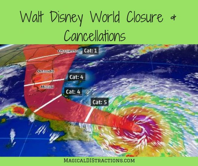 Disney World Closures and Cancellations Due to Hurricane Irma