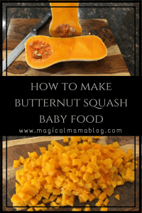 magical mama blog how to make butternut squash baby food butter nut puree stage 1 stage 2 stage 3