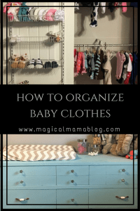 magical mama blog how to organize organise baby clothes clothing toddler kids clean separate hang fold