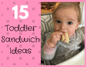Magical Mama Blog 15 Toddler Sandwich Ideas