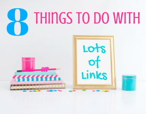 Magical Mama Blog 8 Things to do with Lots of Links