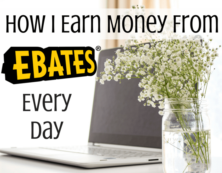 Magical Mama Blog How I Earn Money From EBATES Every Day