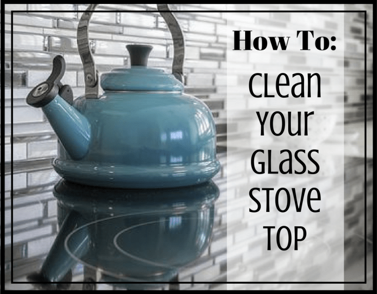 Magical Mama Blog How To Clean Your Glass Stove Top
