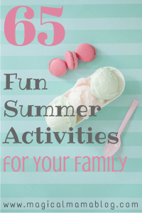 65 Fun Summer Activities for Your Family Magical Mama Blog