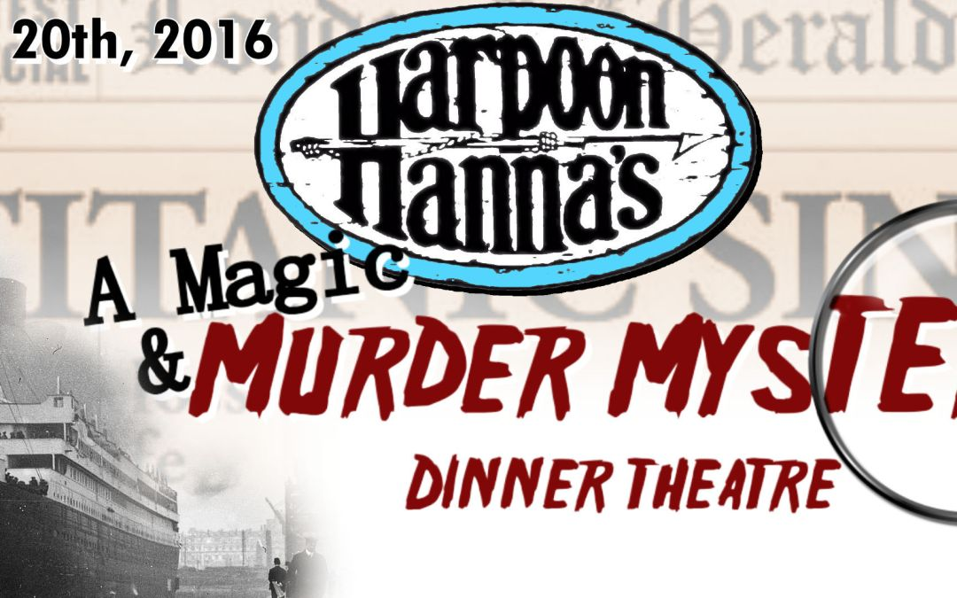 Magic and Murder at Harpoon Hanna's