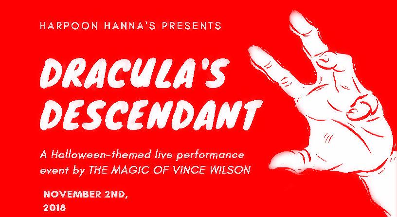 Dracula's Descendant at Harpoon Hanna's