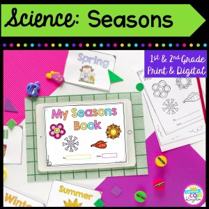Science: Seasons for 1st & 2nd Grade Cover showing printable and digital worksheets
