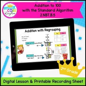 Adding to 100 with Standard Algorithm Digital Mini Lesson