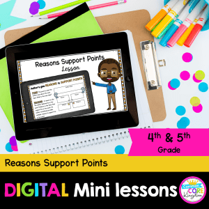Digital Lesson Reasons Support Points for 4-5th Grade in Google & Seesaw Format