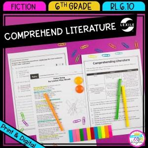 Comprehend Literature for 6th Grade RL.6.10 in Printable & Digital Format