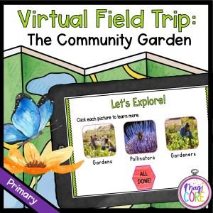 Virtual Field Trip: Community Garden – Primary – Google Slides & Seesaw