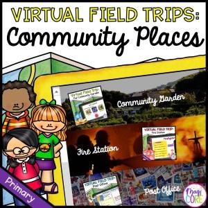 Community Places Primary Virtual Field Trips - Bundle - Google Slides & Seesaw