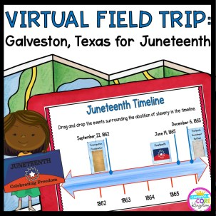 Virtual Field Trip to Galveston Texas for Juneteenth - Google Slides & Seesaw cover showing google slides resource to teach about Juneteenth