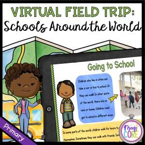 Virtual Field Trip: Schools Around the World - Primary - Google Slides & Seesaw