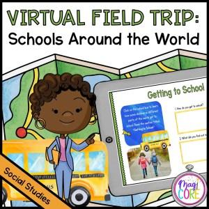 Virtual Field Trip: Schools Around the World - Google Slides & Seesaw