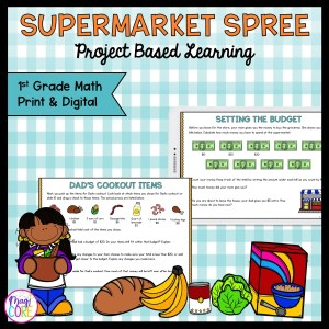 Budget & Money Supermarket Project Based Learning - 1st Grade - Print & Digital