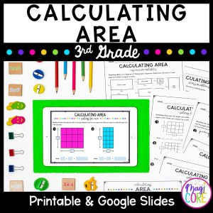 Calculating Area - 3rd Grade Math Unit - Printable & Digital Formats 3.MD.C.7