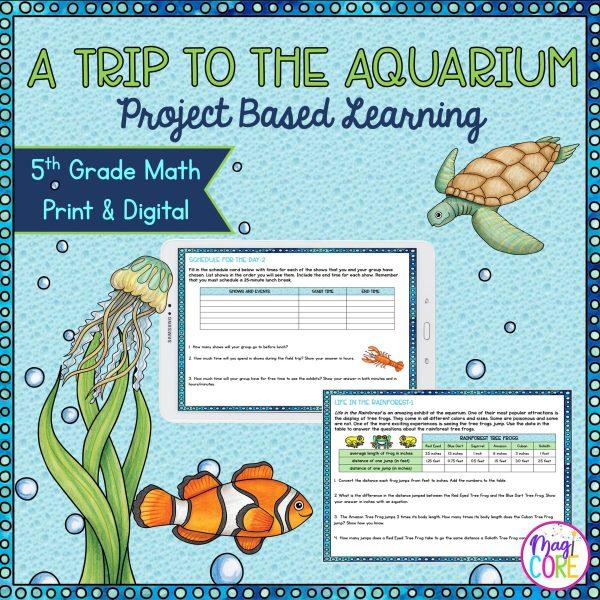 Trip to the Aquarium Project Based Learning - 5th Grade Math - Print & Digital