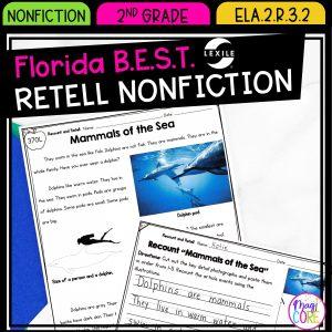 Retell Nonfiction - 2nd Grade Florida BEST Standards - ELA.2.R.3.2