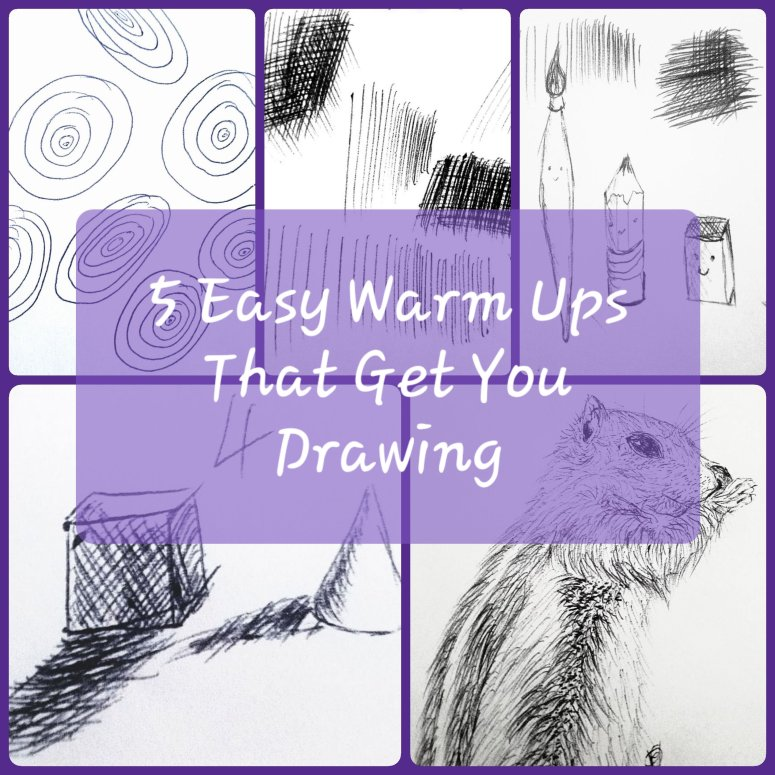 5 easy warm ups that get you drawing