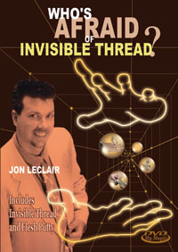 Who's Afraid of Invisible Thread?