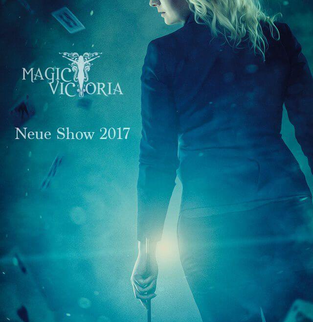 MAGIC VICTORIA - neue Show 2017