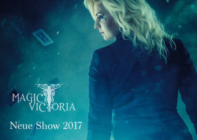 MAGIC VICTORIA - neue Show 2017
