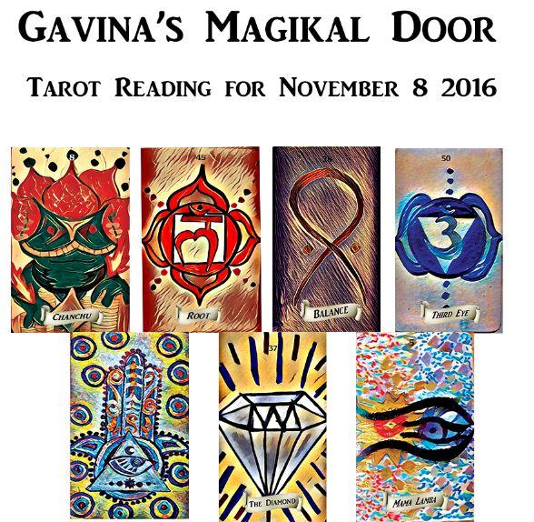 Daily Tarot Reading for November 8 2016 ~Gavina's Magikal Door~