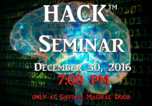 Learn to Hack your MIND, BODY, and SPIRIT | Magikal Door's HACK™ Seminar