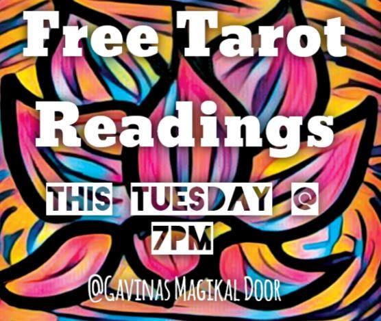 Interest in Tarot? Get a FREE TAROT reading tomorrow at 7! Come on in!