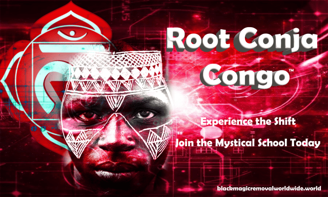 Root Conja Congo Black Magic Removal Worldwide World Remove Black Magic Now