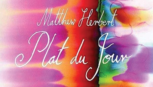 Portada del disco Plat du Jour, de Matthew Herbert: un músico que rompe fronteras.