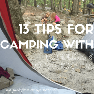 13 Tips for Camping with Toddlers and Preschoolers