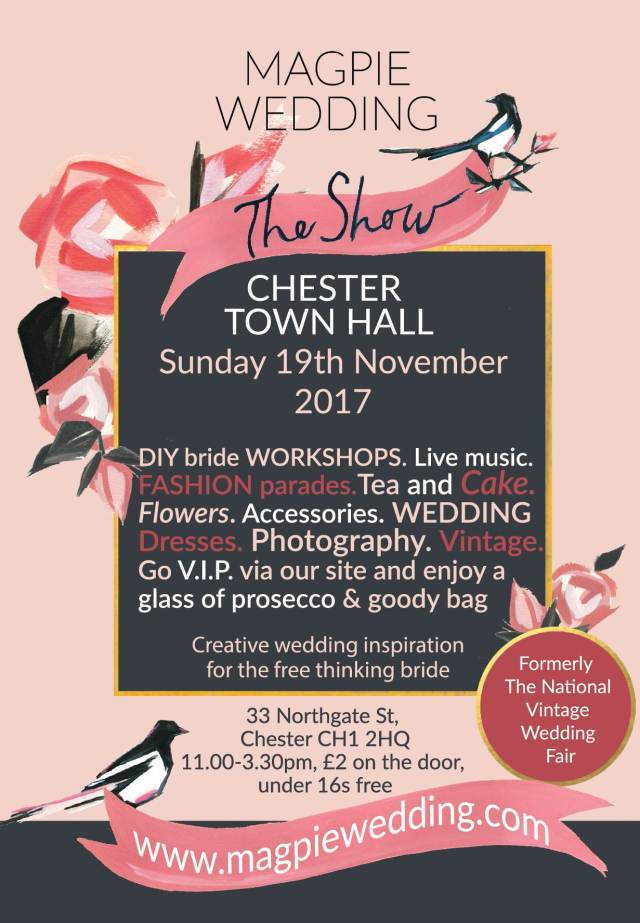 Chester October 2017 flyer for Magpie Wedding