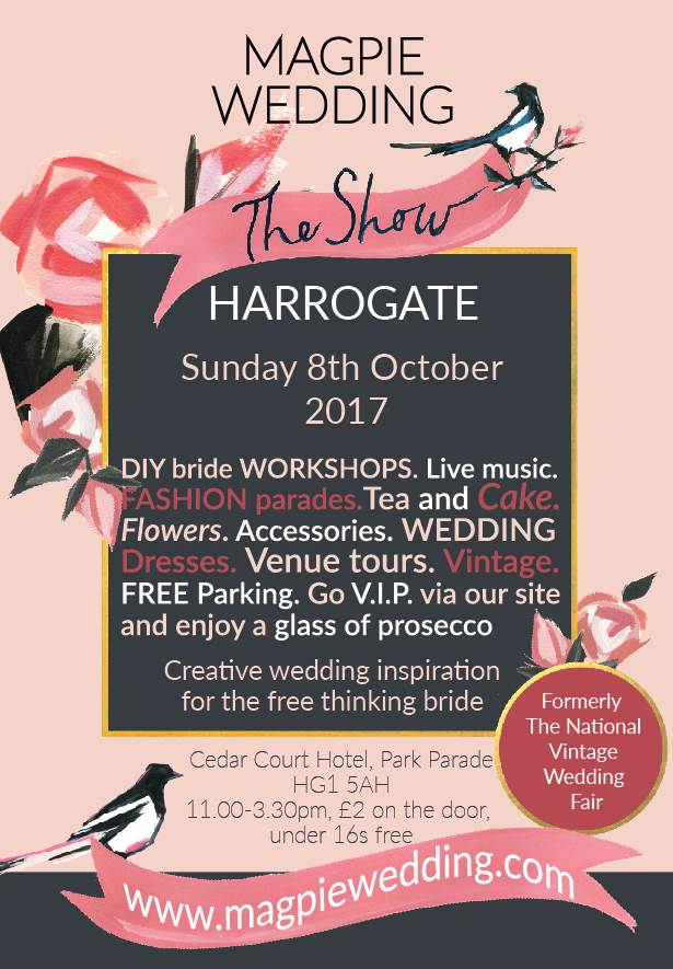 Harrogate October 2017 flyer for Magpie Wedding