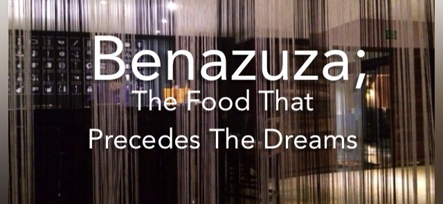 Benazuza; The Food That Precedes The Dreams- Mags on the Move