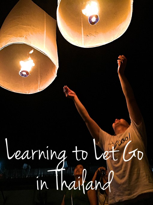Learning to Let Go in Thailand- Mags on the Move
