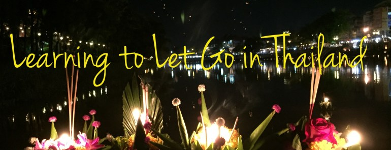 Learning to Let Go in Thailand - Mags on the Move