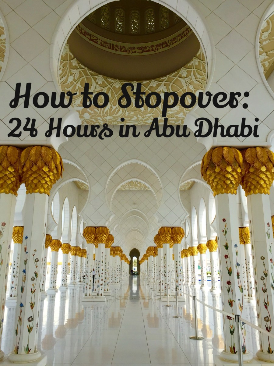 How to Stopover in Abu Dhabi - Mags On The Move