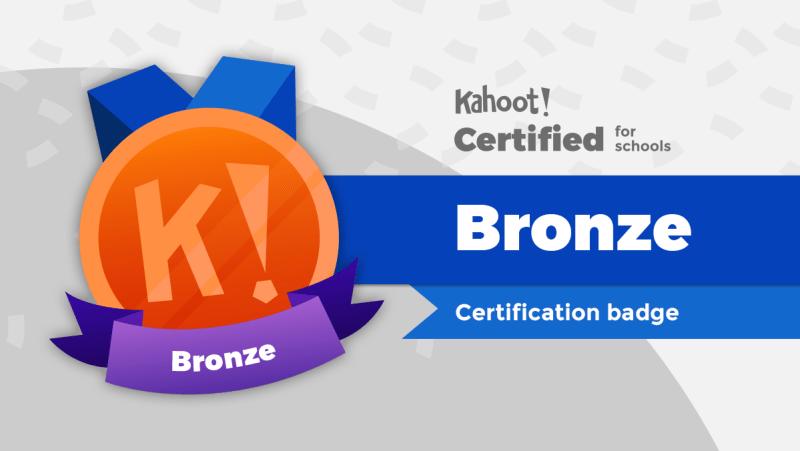 Kahoot! Certified for schools - Bronze