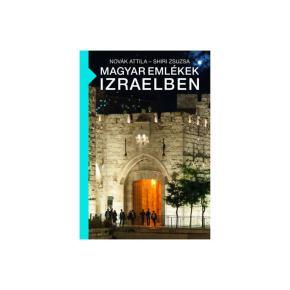 """""""Magyar emlékek Izraelben"""" - 2019. szeptember 24. (kedd) 18:00 óra"""