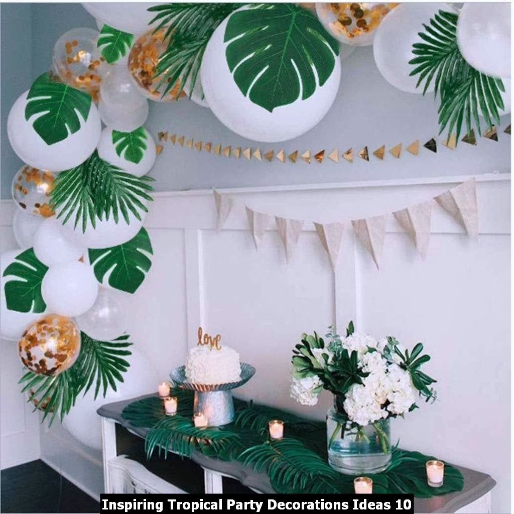 Inspiring Tropical Party Decorations Ideas 10