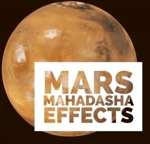 Mars Mahadasha Effects