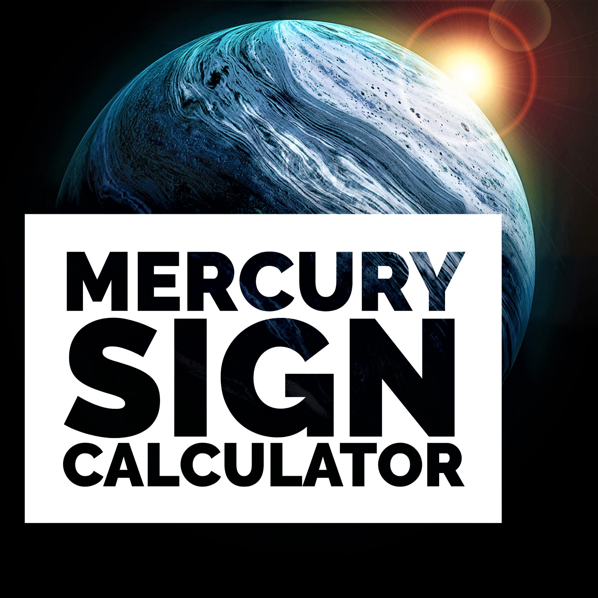 Mercury Sign Calculator & Compatibility with 12 Zodiac Sign