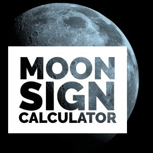Moon Sign Calculator - Know Your Sign Compatibility with Moon
