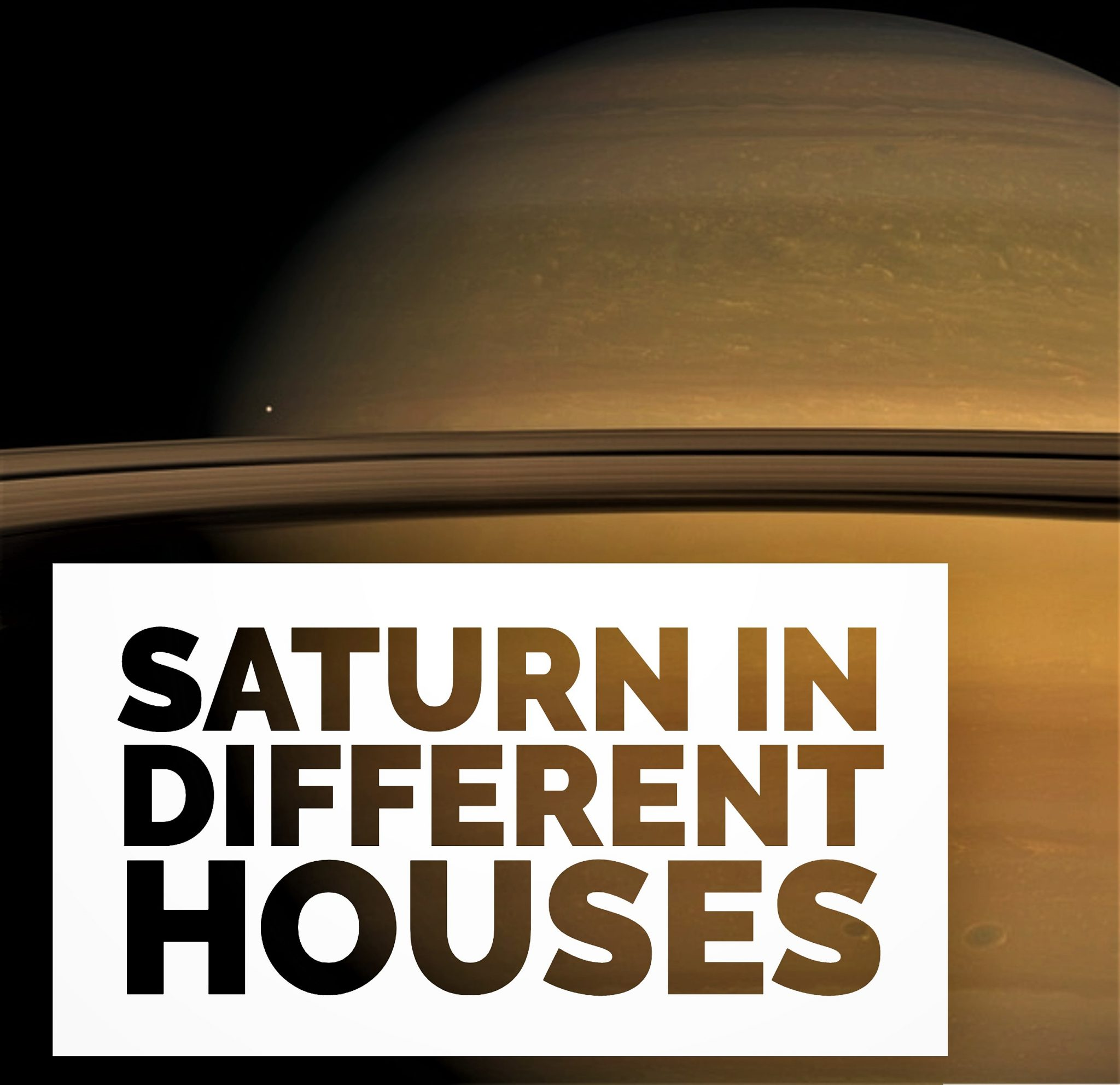 Saturn in Different Houses | 1st to 12th Complete Analysis