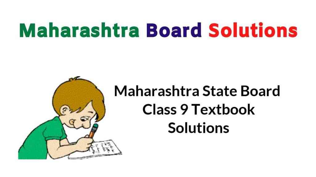 Maharashtra State Board Class 9 Textbook Solutions Answers Guide