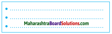 Maharashtra Board Class 7 Civics Solutions Chapter 6 Directive Principles of State Policy and Fundamental Duties 1