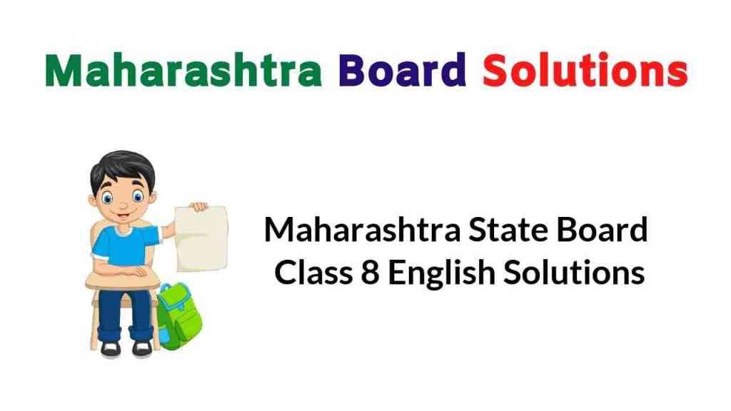 Maharashtra State Board Class 8 English Balbharati Solutions
